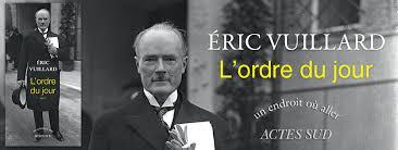 Image : « L'ordre du jour » de Eric Vuillard, prix Goncourt 2017